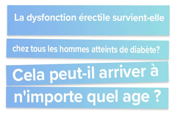 La dysfonction érectile survient-elle chez tous les hommes atteints de diabète